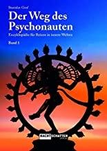 Stanislav Grof: Der Weg des Psychonauten, Nachtschatten Verlag 2019